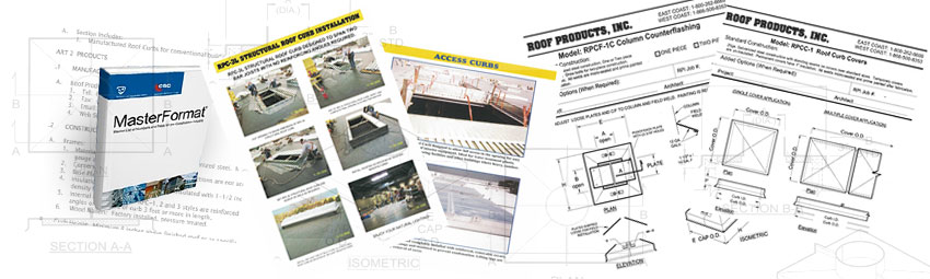 Roof Curb Specifications, Roof Curb Installation Instructions & Roof Curb Detailed Drawings and Submittal Sheets.